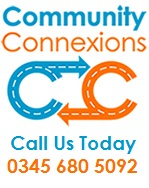 Community Connexions Call Us Today 0345 680 5029