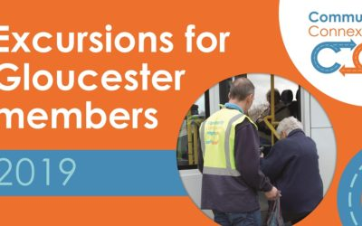 2019 Excursions for Gloucester Members